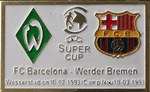 Pin #1 de la Final Super Copa d'Europa de l'any 1992. Werder Bremen vs FC Barcelona